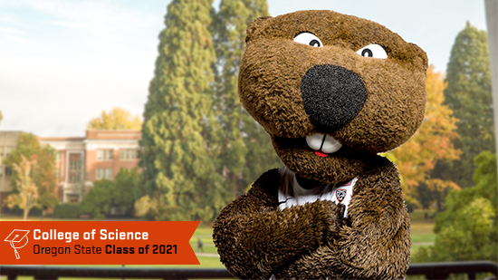 Benny Beaver on campus with an orange College of Science frame in the lower left corner showing a graduation cap and the words College of Science Oregon State University Class of 2021